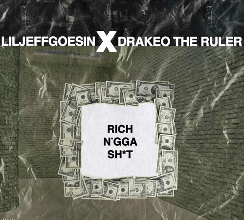 "LilJeffgoesin – ""Rich N*gga Sh*t"" Feat. Drakeo The Ruler Prod. by LewisYouNasty"