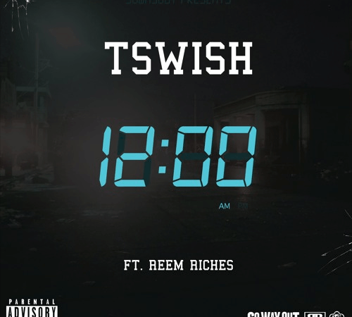 "TSwish – ""Midnight"" Feat. Reem Riches"