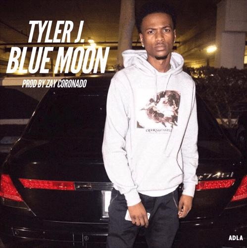 """Tyler J. – """"Blue Moon"""" Prod. Zay Coronado"""