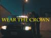 "NikoG4 – ""Wear The Crown"" Music Video Shot by Patroni Films"