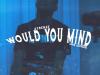 """AzBenzz – """"Would You Mind?"""" Prod. by SalTreze"""