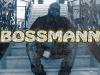 BossMann Releases Self-Titled Single