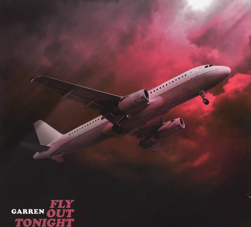 "Garren – ""Fly Out Tonight"""