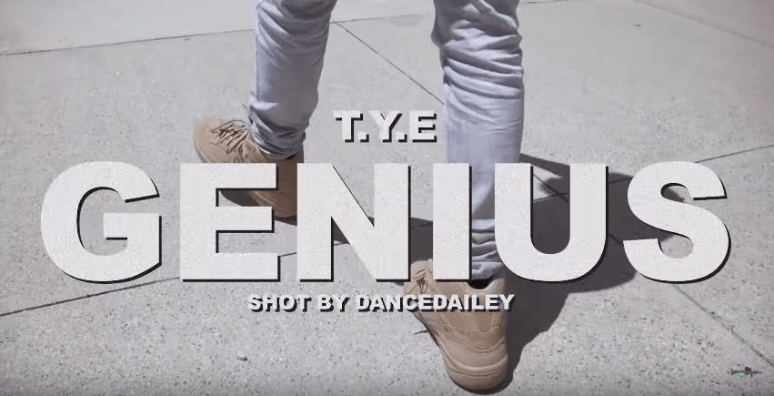 "T.Y.E – ""Genius"" Music Video Prod. by DJ Burn One Shot by Dance Dailey"