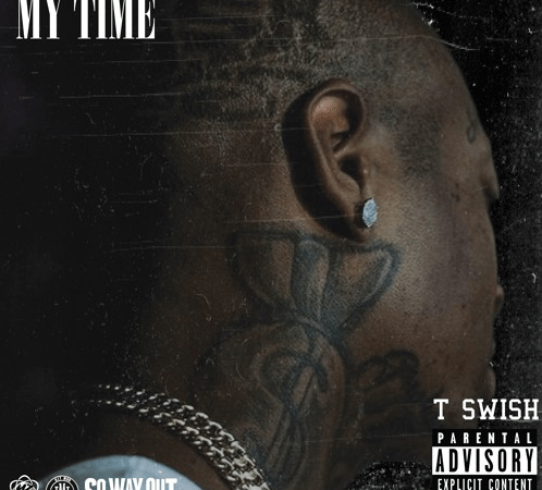 "TSwish Releases ""My Time"" EP"