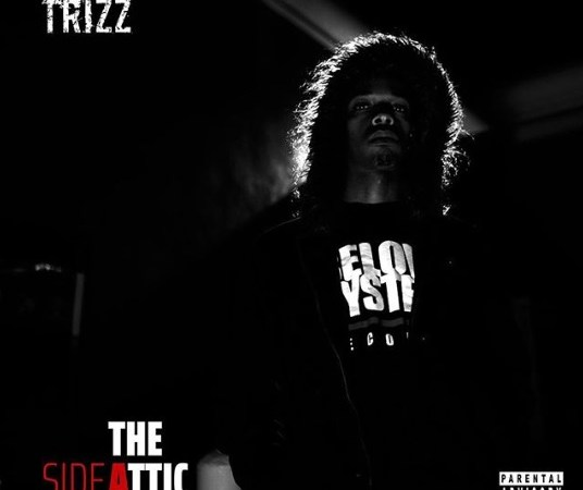 "Trizz Releases ""The Attic"" (Side A)"