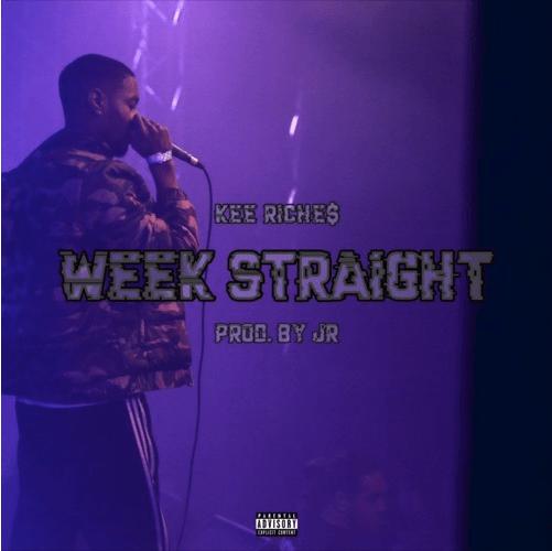 "Kee Riche$ – ""Week Straight"" Prod. by JR"
