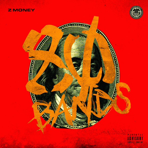 "Z Money – ""80 Bands"" Prod. Lil Mexico"
