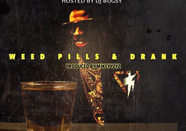 """DJ Bugsy x Rucci x 1TakeJay – """"Weed, Pills, & Drank"""""""