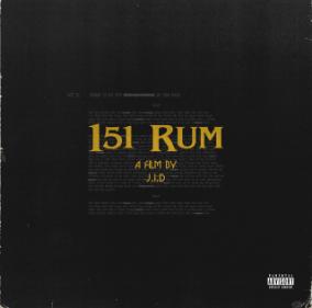 "J.I.D Releases ""151 Rum"""