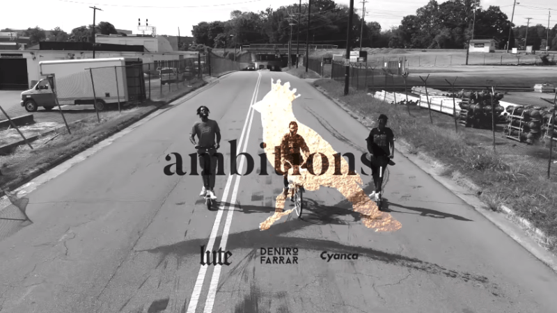 "Lute – ""Ambitions"" [Queen City Remix] Ft. Deniro Farrar & Cyanca Music Video Prod. by Praise"