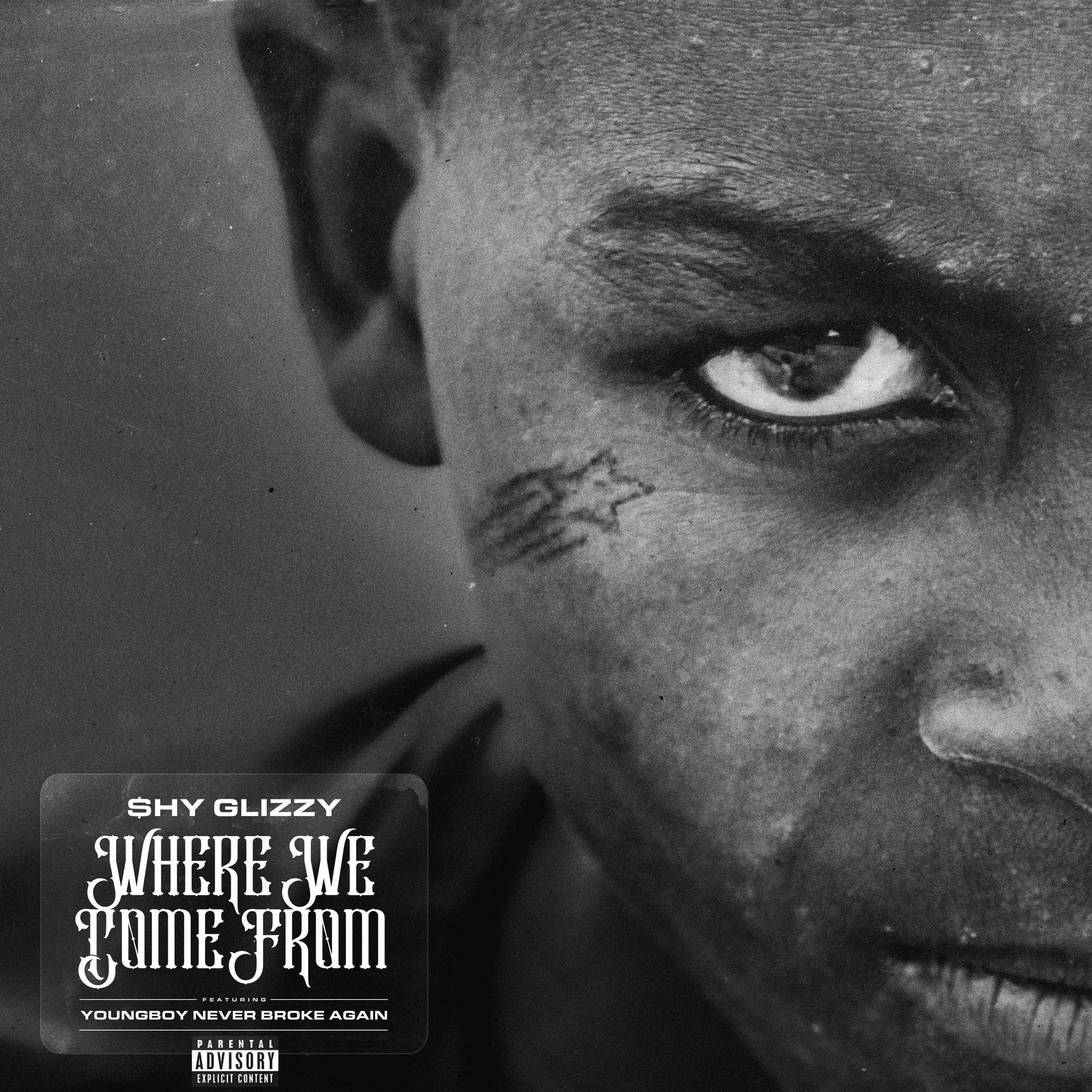 "Shy Glizzy – ""Where We Come From"" Feat. Youngboy Never Broke Again"