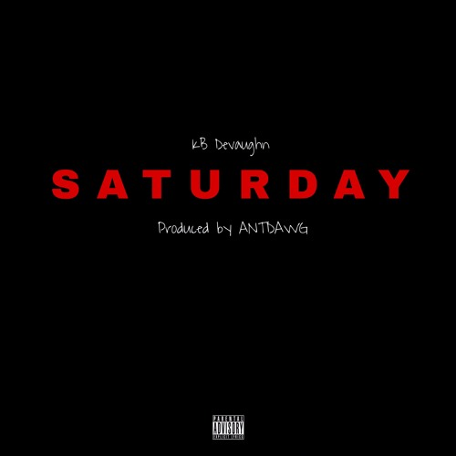 "KB Devaughn – ""Saturday"""