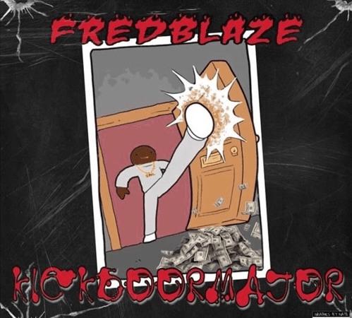 """Fred Blaze – """"The Kickdoor Major"""" EP"""