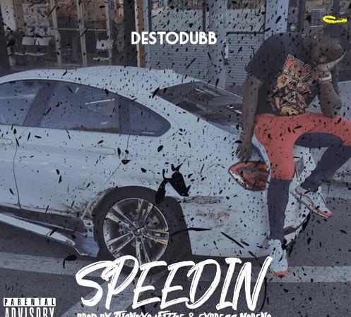 "Desto Dubb – ""Speedin"" Prod. Fizzle & Cypress Moreno"