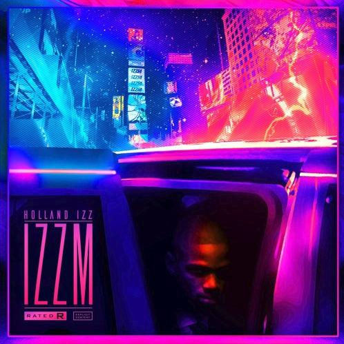 "Holland Izz – ""IZZM"" Project"