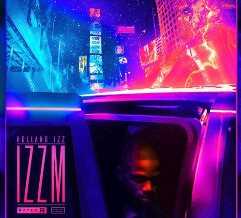 "Holland Izz – ""IZZM"" Project"