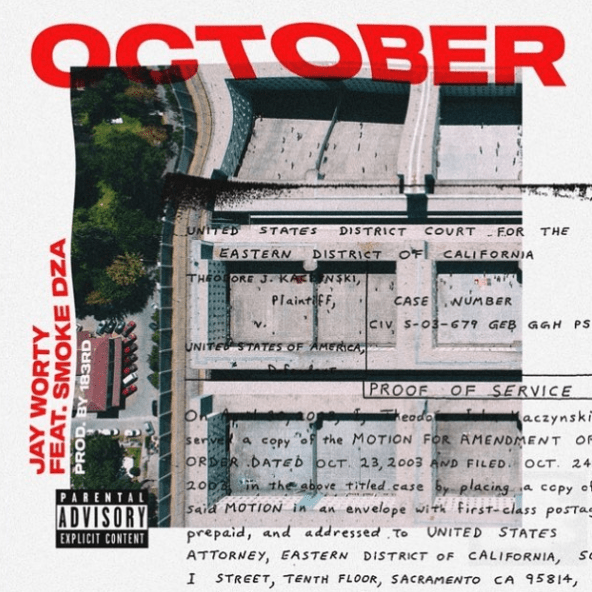 "Jay Worthy – ""October"" Feat. Smoke DZA Prod. by 183rd"