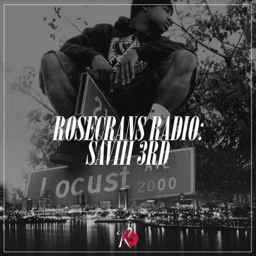Rosecrans Radio 070 With Cypress Moreno Featuring Saviii 3rd