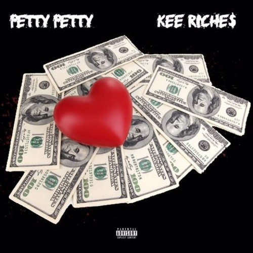 """Petty Petty – """"Riches"""" Feat. Kee Riche$ (Prod. By Mike Crook)"""