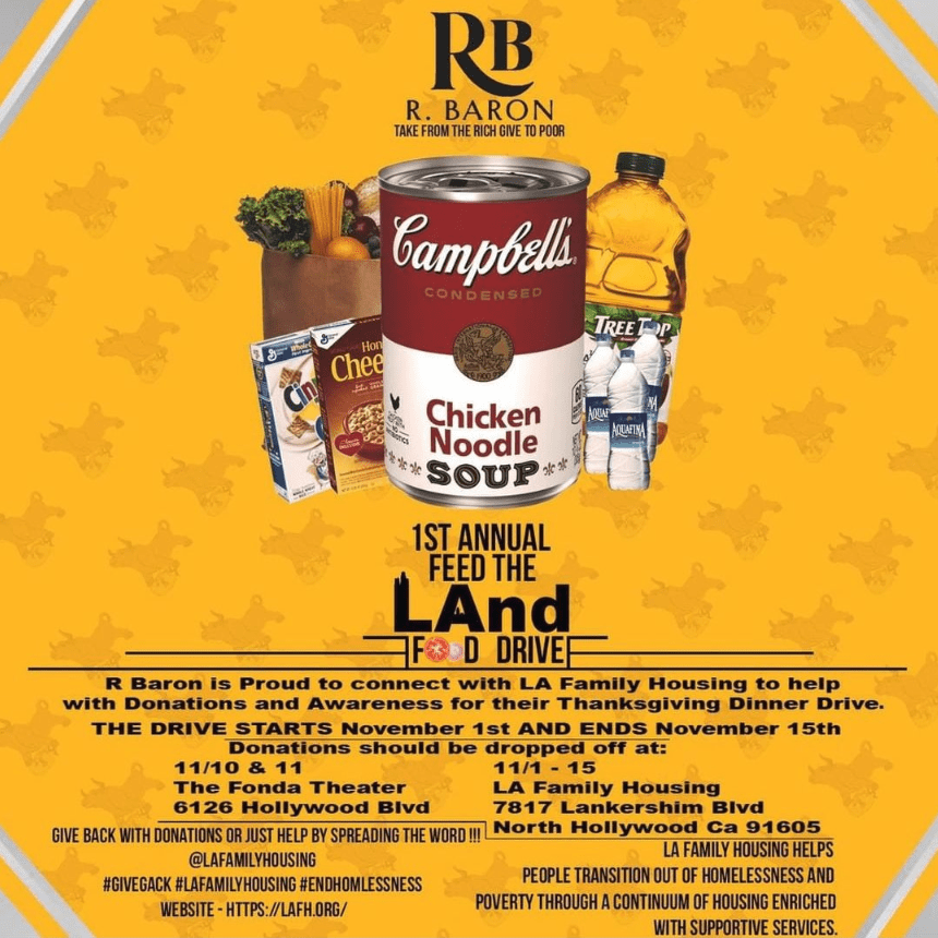 R Baron Announce 1st Annual Feed the LAnd Food Drive