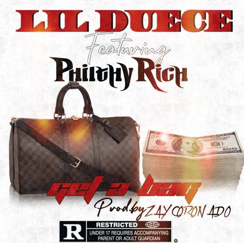 """Lil Duece – """"Get A Bag"""" Feat. Philthy Rich Prod. by Zay Coronado"""