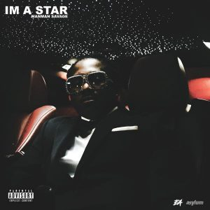 "ManMan Savage – ""I'm A Star"" Prod. By Ron-Ron"