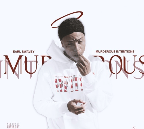 """Earl Swavey Releases """"Murderous Intentions"""""""