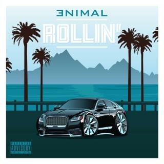 "Enimal – ""Rollin'"""