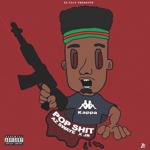 """AzSwaye – """"Pop Shit"""" Prod by JR"""