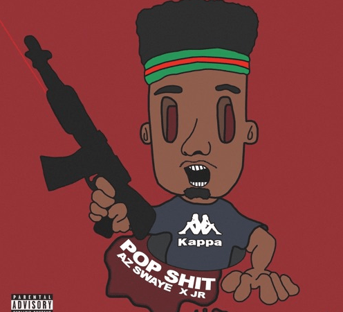 "AzSwaye – ""Pop Shit"" Prod by JR"