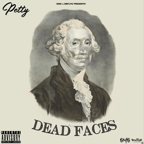 """PettyPetty – """"Dead Faces"""" Prod. by Laudiano"""