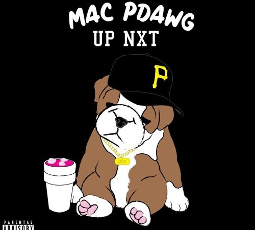 "Mac PDawg – ""UP NXT"" Prod. By DaliBeats + BangSkott"