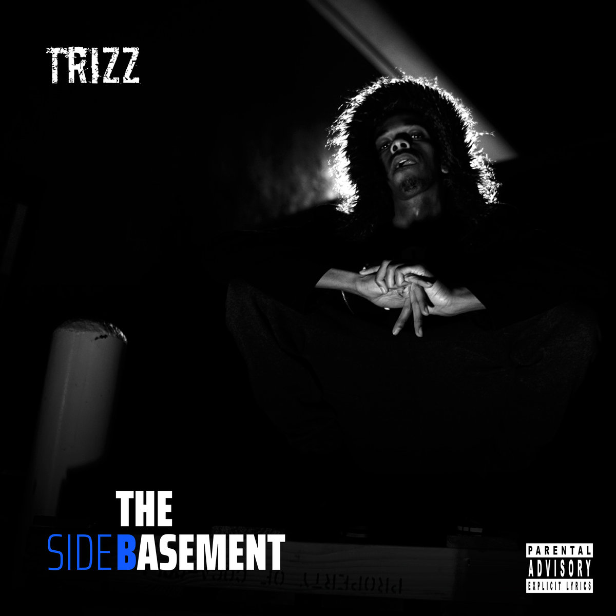 """Trizz Releases """"The Basement"""" (Side B)"""