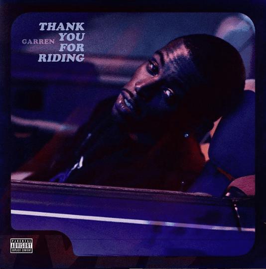 """Garren – """"Thank You For Riding"""""""