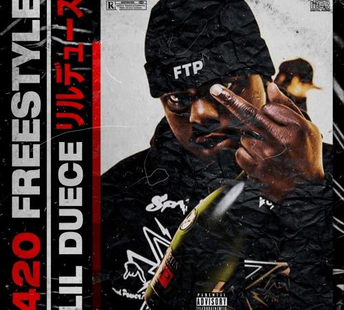 """Lil Duece – """"420 Freestyle"""" Prod. by 420Tiesto"""