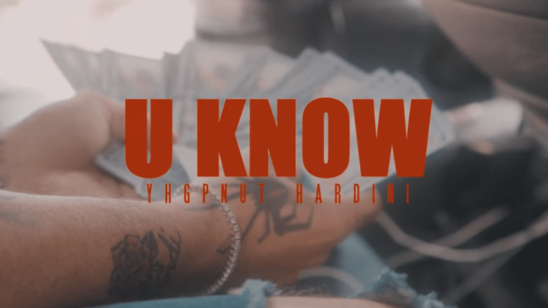 "YHG PNut x Hardini – ""U Know"" Music Video Dir. ThreeHoursAgo"
