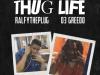 """Ralfy the Plug – """"Thug Life"""" Feat. 03 Greedo"""