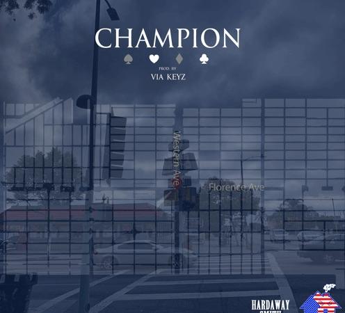 """Hardaway Smith – """"Champion"""" Prod. by Via-Keyz"""