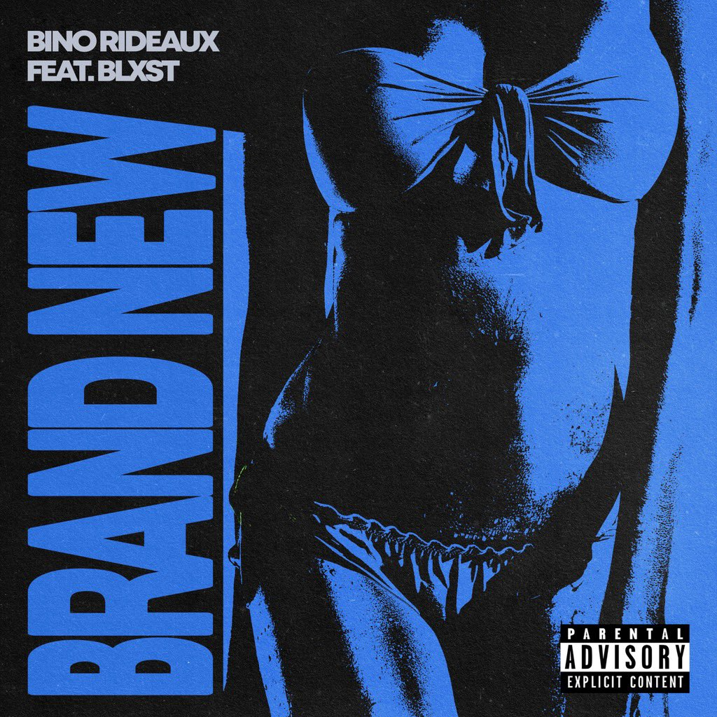 """Bino Rideaux & Blxst Tap Back In For """"Brand New"""""""