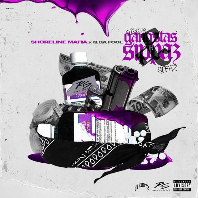 "Shoreline Mafia – ""Gangstas & Sippas"" feat. Q Da Fool"