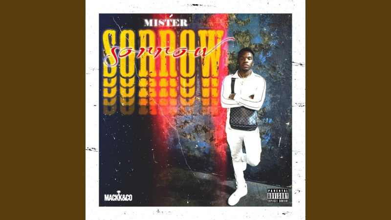 "Watts, California's Mister Releases His Debut Single ""Sorrow"""