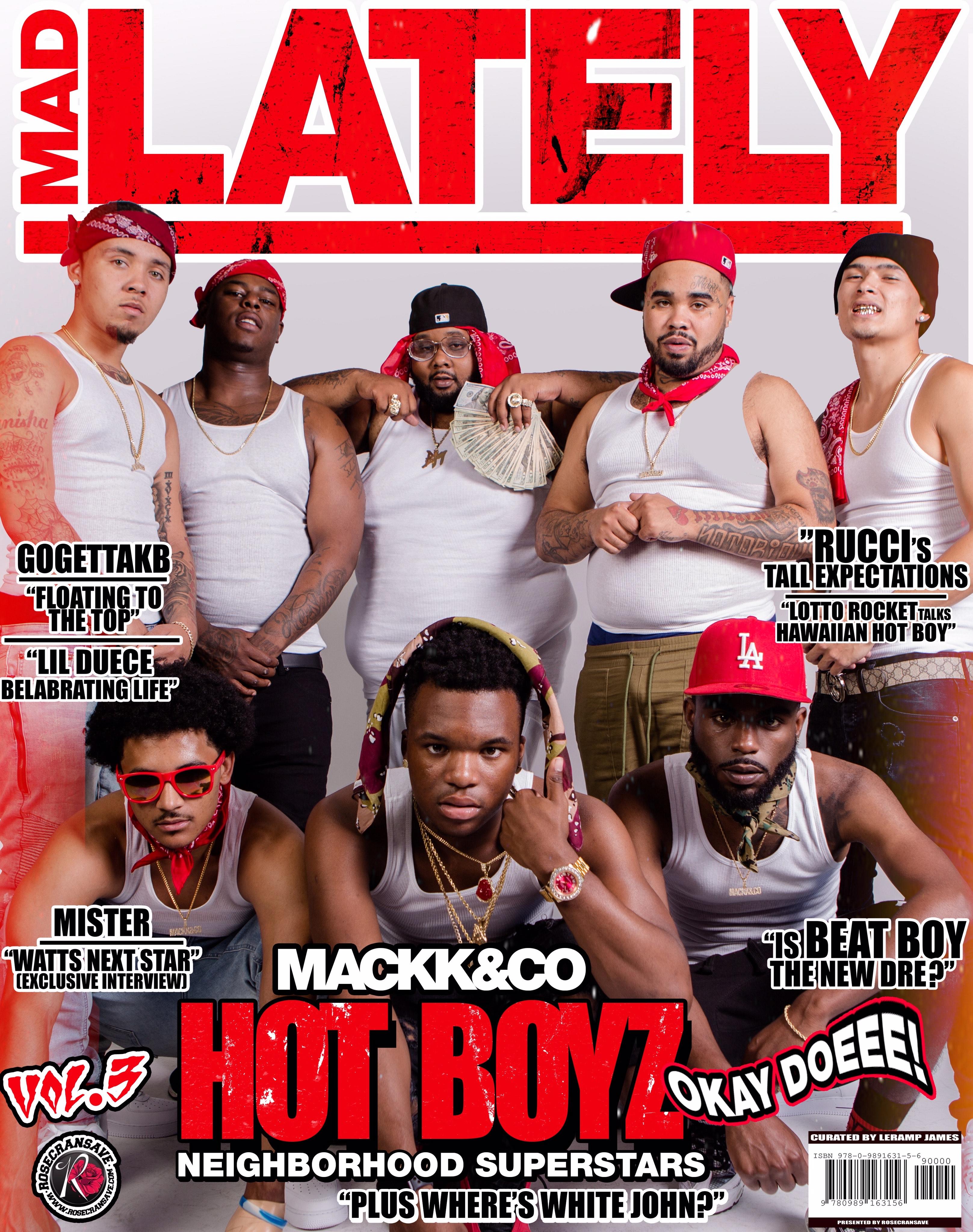 Mad LAtely Vol. 3: Mackk N Co Hot Boyz