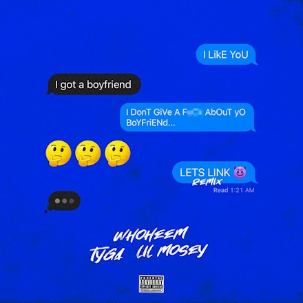 "Tyga & Lil Mosey Hop On WhoHeem ""Lets Link"" Remix"