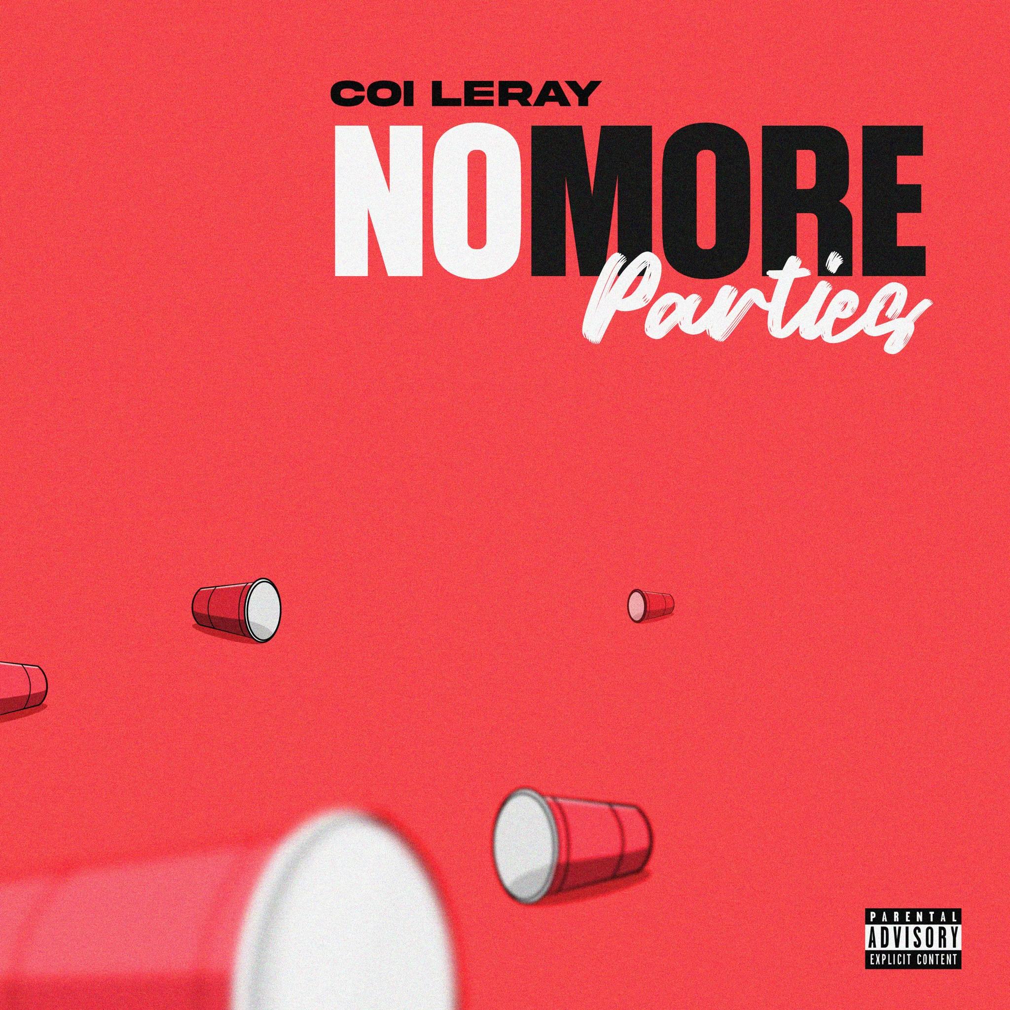 """Coi Leray """"No More Parties"""""""