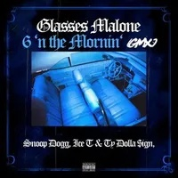 """Glasses Malone Calls on Ice-T, Snoop Dogg, and Ty Dolla $ign, For """"6 N' The Mornin' (GMX)"""""""
