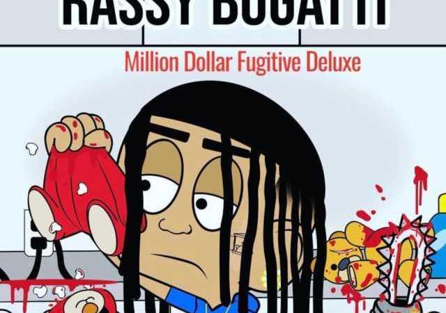Rassy Bugatti Brings Out The Stinc Team On 'Million Dolla Fugitive (Deluxe)' Album