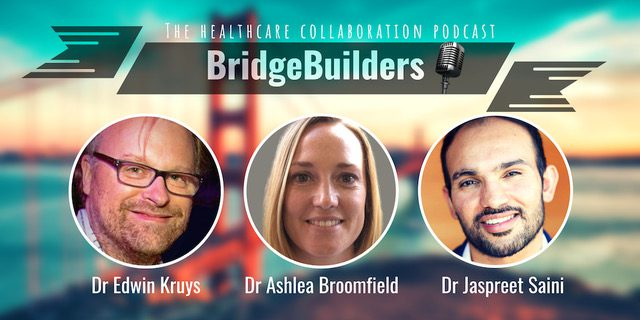 BridgeBuilders – Health Care Collaboration Podcast