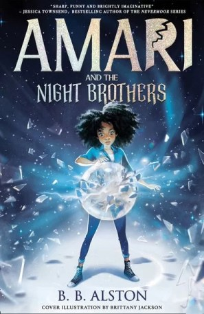 The cover of Amari and the night brothers, Amari an African American girl is front and centre touching a large crystal ball