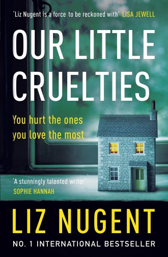 Cover of Our Little Cruelties featuring a family home on the cover